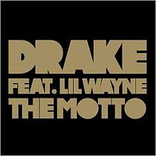 Drake-the-motto-1
