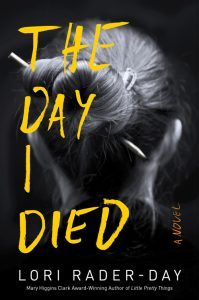 Lori-rader-day-the-day-i-died-book-199x300